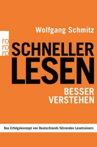 """Speed Reading trainieren mit dem praktischen Ratgeberbuch """"Schneller lesen - besser verstehen"""", erschienen 2008 bei Rowohlt, Bestseller für Speed Reading im deutschsprachigen Raum."""